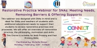21TRA138 Restorative Practice Webinar for SNAs: Meeting Needs, Removing Barriers & Offering Support