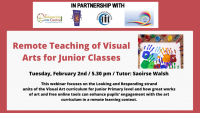 21TRA146 Remote Teaching of Visual Arts for Junior Classes