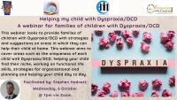 21TRA197 Helping my child with Dyspraxia/DCD - A webinar for families of children with Dyspraxia/DCD